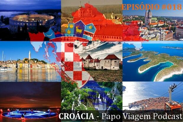 Episódio 018 – Croácia: Papo Viagem Podcast